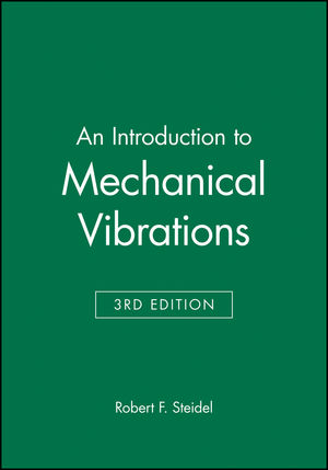 An Introduction to Mechanical Vibrations, 3rd Edition