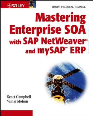 Mastering Enterprise SOA with SAP NetWeaver and mySAP ERP (0471920150) cover image
