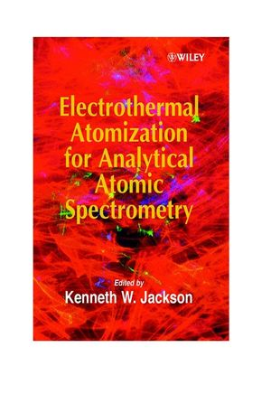 Electrothermal Atomization for Analytical Atomic Spectrometry (0471974250) cover image