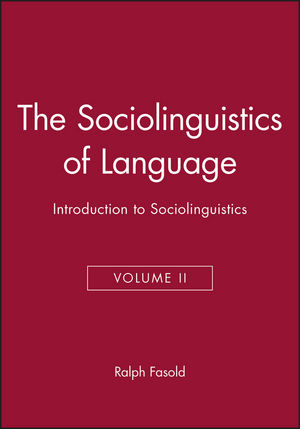 The Sociolinguistics of Language: Introduction to Sociolinguistics, Volume II (0631138250) cover image
