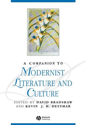 A Companion to Modernist Literature and Culture (0631204350) cover image