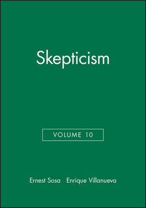 Skepticism, Volume 10 (0631222650) cover image