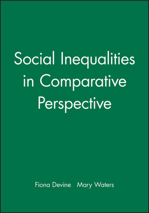 Social Inequalities in Comparative Perspective (0631226850) cover image