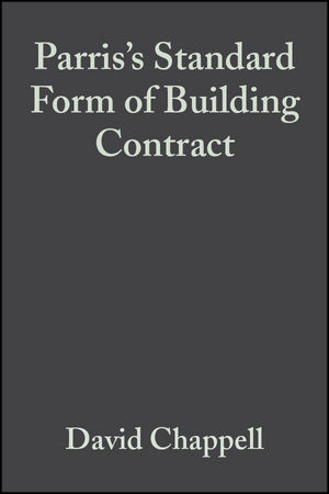 Parris's Standard Form of Building Contract: JCT 98, 3rd Edition