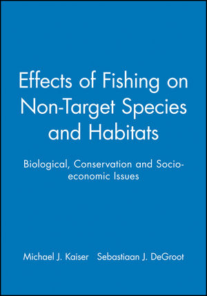 Effects of Fishing on Non-Target Species and Habitats: Biological, Conservation and Socio-economic Issues