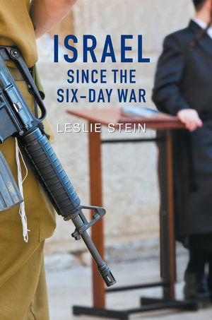 Israel Since the Six-Day War: Tears of Joy, Tears of Sorrow (0745687350) cover image