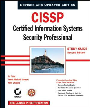 CISSP: Certified Information Systems Security Professional Study Guide, 2nd Edition