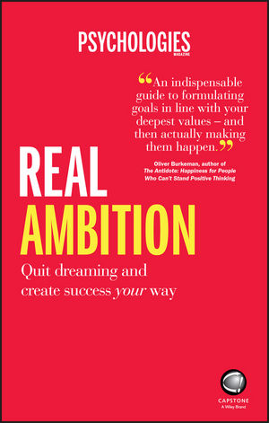 Real Ambition: Quit Dreaming and Create Success Your Way (0857086650) cover image