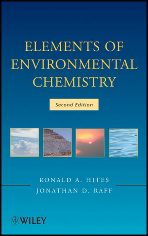 Elements of Environmental Chemistry, 2nd Edition (1118041550) cover image