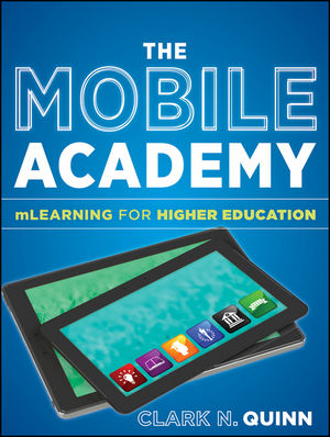The Mobile Academy: mLearning for Higher Education (1118072650) cover image