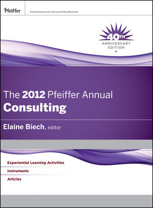 The 2012 Pfeiffer Annual: Consulting (1118124650) cover image