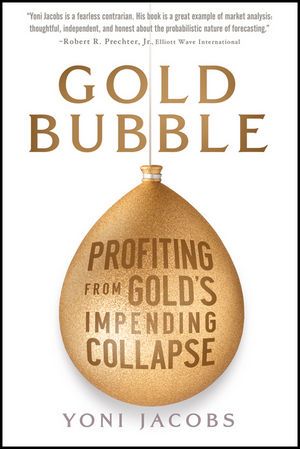 Gold Bubble: Profiting From Gold