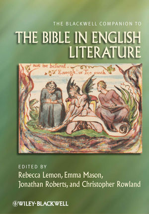 The Blackwell Companion to the Bible in English Literature (1118241150) cover image