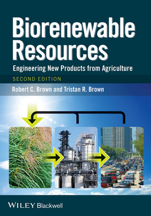 Biorenewable Resources: Engineering New Products from Agriculture, 2nd Edition