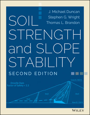 Soil Strength and Slope Stability, 2nd Edition
