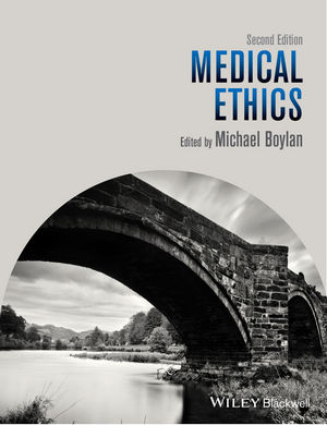 Medical Ethics, 2nd Edition (1118657950) cover image