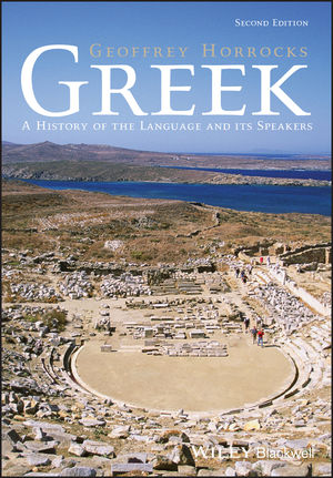 Greek: A History of the Language and its Speakers, 2nd Edition (1118785150) cover image