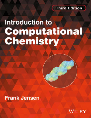 Introduction to Computational Chemistry, 3rd Edition (1118825950) cover image