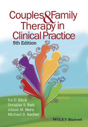 Couples and Family Therapy in Clinical Practice, 5th Edition