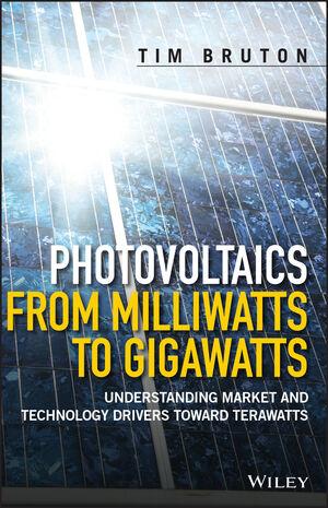 Photovoltaics from Milliwatts to Gigawatts: Understanding Market Drivers toward Terawatts