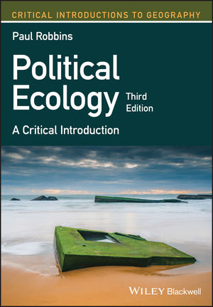 Political Ecology: A Critical Introduction, 3rd Edition