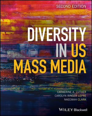 Diversity in U.S. Mass Media, 2nd Edition (1119234050) cover image