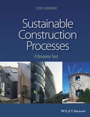 Sustainable Construction Processes: A Resource Text (1119247950) cover image