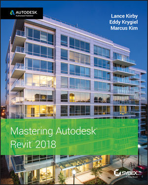 Mastering Autodesk Revit 2018 (1119414350) cover image