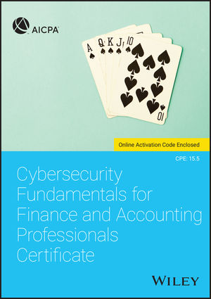 Cybersecurity Fundamentals for Finance and Accounting Professionals Certificate