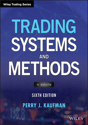 Trading Systems and Methods, 6th Edition