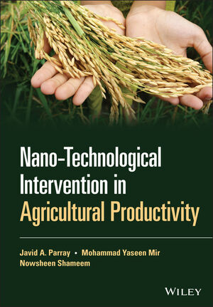 Nano-Technological Intervention in Agricultural Productivity   Wiley