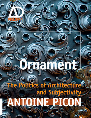 Ornament: The Politics of Architecture and Subjectivity (1119965950) cover image