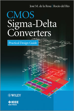 CMOS Sigma-Delta Converters: Practical Design Guide (1119979250) cover image