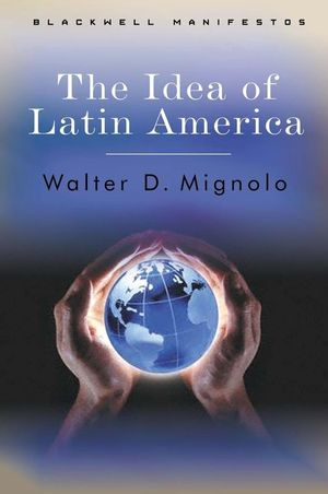 The Idea of Latin America (1405100850) cover image