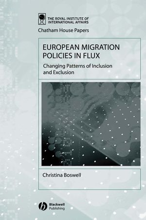 European Migration Policies in Flux: Changing Patterns of Inclusion and Exclusion (1405102950) cover image