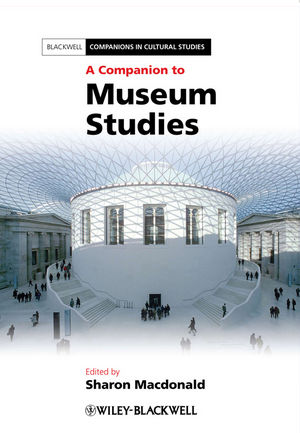 A Companion to Museum Studies (1444334050) cover image