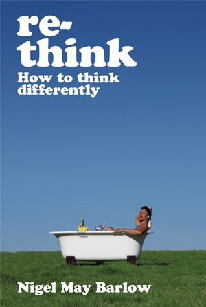 Re-Think: How to Think Differently