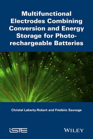 Multifunctional Electrodes Combining Conversion and Energy Storage for Photo-rechargeable Batteries