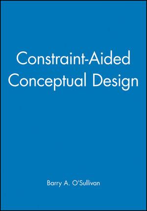 Constraint-Aided Conceptual Design