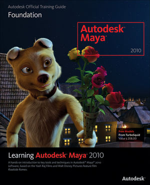 Learning Autodesk Maya 2010: Foundation (1897177550) cover image