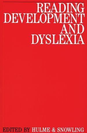 Reading Development and Dyslexia