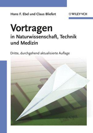 Vortragen: in Naturwissenschaft, Technik und Medizin, 3rd Edition