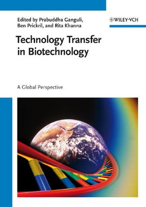 Technology Transfer in Biotechnology: A Global Perspective (3527316450) cover image