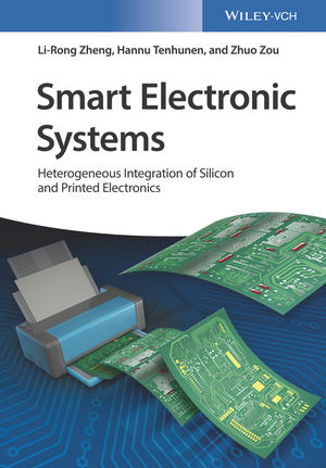Smart Electronic Systems: Heterogeneous Integration of Silicon and Printed Electronics