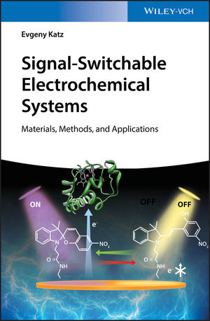 Signal-Switchable Electrochemical Systems: Materials, Methods, and Applications