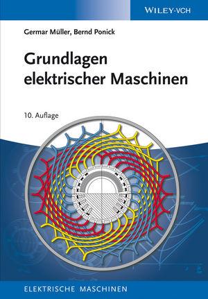 Grundlagen elektrischer Maschinen, 10. Auflage