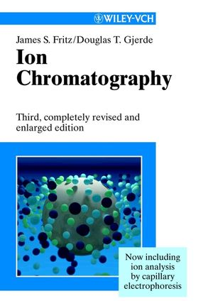 Ion Chromatography, 3rd, Completely Revised and Enlarged Edition