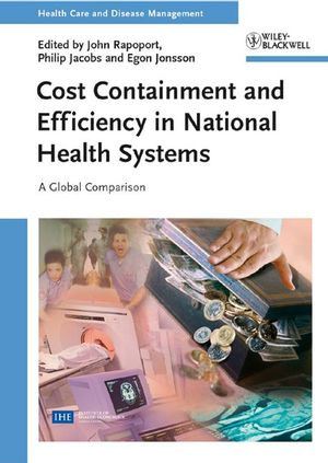 Cost Containment and Efficiency in National Health Systems: A Global Comparison (3527622950) cover image
