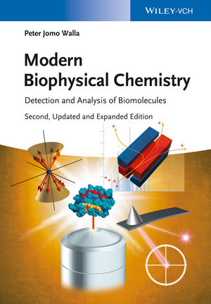 Modern Biophysical Chemistry: Detection and Analysis of Biomolecules, 2nd Edition (3527683550) cover image