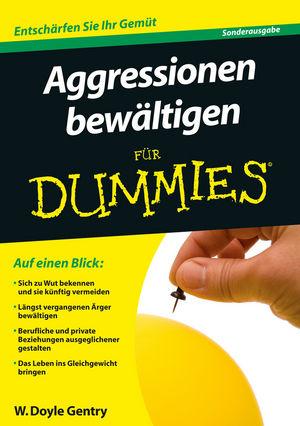 Aggressionen bewältigen für Dummies: Sonderausgabe, 2. Auflage